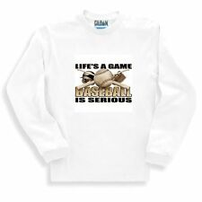Long Sleeve T-shirt Adult Youth Sports Life's A Game Baseball Is Serious