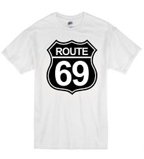Route 69 Funny Rude Offensive Highway Sex Humour Unisex T-Shirt T Shirt Gift
