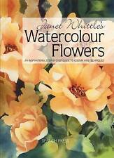Janet Whittle's Watercolour Flowers by Janet Whittle *NEW*