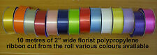 "FLORIST RIBBON 2"" WIDE VARIOUS COLOURS AVAILABLE"