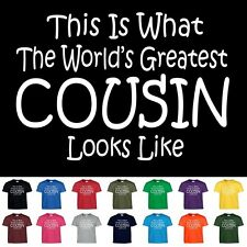 Worlds Greatest COUSIN Fathers Mothers Day Birthday Christmas Gift T Shirt