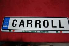 Buck to Bury - Family name on real IRISH DRIVING LICENSE PLATE Plaque