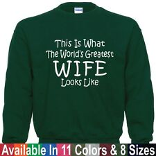 Worlds Greatest WIFE Mothers Day Mom Birthday Christmas Gift SWEATSHIRT Sm - 5XL