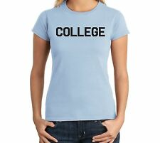 COLLEGE Juniors T Shirt Funny Animal House (Movie) Party  FRAT UNIVERSITY SCHOOL