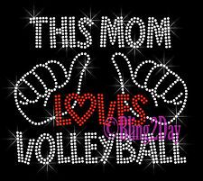 This Mom Loves- VOLLEYBALL - Rhinestone Iron on Transfer Hot Fix Bling Sport Mom