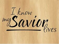 VINYL WALL DECAL HOME DECOR BIBLE QUOTE I KNOW MY SAVIOR LIVES