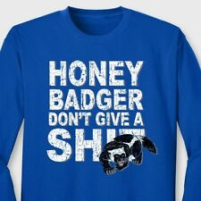 Honey Badger Don't Give A Sh*t Funny T-shirt internet humor Long Sleeve Tee