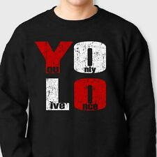YOLO Drake You Only Live Once T-shirt motto Crew Neck Sweatshirt