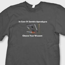 In Case of Zombie Apocalypse Choose Your Weapon Funny Tee Shirt