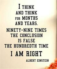 I Think And Think For Months And Years Einstein Quote Vinyl Wall Decal Sticker