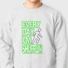 Everyday Im Shufflin Electronic Rock Music T-shirt LMFAO Anthem Crew Sweatshirt