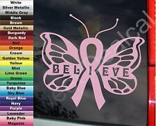Awareness Believe Cure Cancer + COLOR Choce Butterfly Ribbon VINYL STICKER DECAL