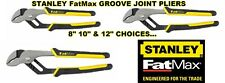 """STANLEY FatMax Tongue and GROOVE JOINT PLIER 3 Choices 8"""" 10"""" 12"""" Straight Jaw"""