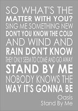 Stand By Me - Oasis - Word Wall Art Typography Words Song Lyric Lyrics