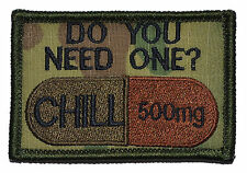 Chill Pill, Do You Need One? Take One 2x3 Military Patch / Morale Funny Patch