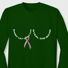 Don't Let Breast Cancer Steal 2nd Base Family Love Support Long Sleeve T-shirt