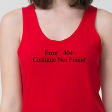 ERROR 404 Costume Not Found T-shirt Funny Computer Geek Halloween Adult Tank Top