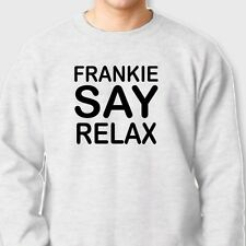 FRANKIE SAY RELAX Retro 80's Music T-shirt Goes To Hollywood Crew Sweatshirt
