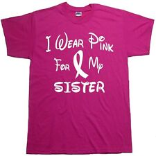 I Wear Pink For My SISTER  Breast Cancer Awareness T Shirt Womans Regular Fit