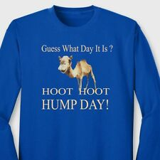 Guess What Day It Is? HUMP DAY T-shirt Funny Camel Woot Woot Long Sleeve Tee
