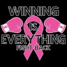 WINNING IS EVERYTHING! Breast Cancer Awareness Item PINK RIBBON T-Shirt