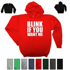 Blink If You Want Me Funny Hooded Sweatshirt Sexual Humor Holiday Gift Hoodie
