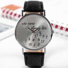Women's Men's Wrist Watches, New Fashion Funny Comment Who Cares Im Already Late