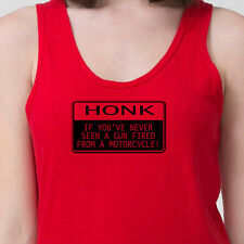 Honk If You've Never Seen A Gun Fired From a Motorcycle Funny Adult Tank Top