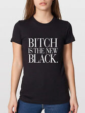 Bitch is the New Black Vogue Women's Typography American Apparel Graphic T-shirt