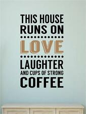 This House Runs On Love Laughter Coffee Vinyl Decal Wall Sticker Words Letters