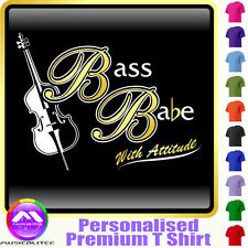 Double Bass Babe With Attitude - Custom Music T Shirt 5yrs - 6XL by MusicaliTee