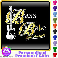 Bass Guitar Bass Babe With Attitude 2 - Music T Shirt 5yrs - 6XL by MusicaliTee