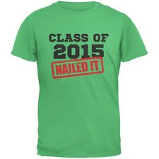 Graduation - Class Of 2015 Nailed It Irish Green Adult T-Shirt