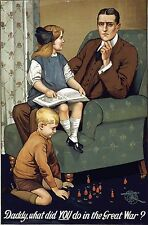 """""""DADDY WHAT DID YOU DO ...."""" World War Recruitment Poster A1A2A3A4Sizes"""