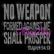 No Weapon Formed Against Me Shall Prosper - Iron on Rhinestone Transfer - Bling
