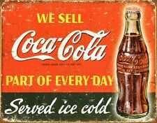 New Coca Cola Part of Every Day Coke Metal Tin Sign