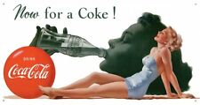 New Coca Cola Now For A Coke! Drink Coke Metal Tin Sign