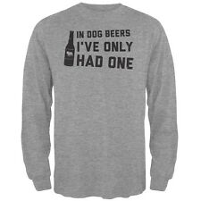 In Dog Beers I've Only Had One Heather Grey Adult Long Sleeve T-Shirt