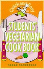 Quick and Easy Students' Vegetarian Cook Book, Sanderson, Sarah - Paperback Book