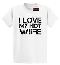 I Love My Hot Wife Mens T Shirt Funny Valentines Day Gift Tee Shirt S-5XL