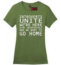 Introverts Unite We Wanna Go Home Funny Ladies Soft T Shirt Antisocial Gift Z4