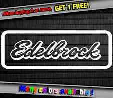 Car Sponsor Edelbrock Funny Vinyl Sticker Decal Graphic Car Truck Wall Laptop