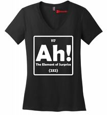 Ah The Element Of Surprise Funny Ladies V-Neck T Shirt Science Periodic Table Z5
