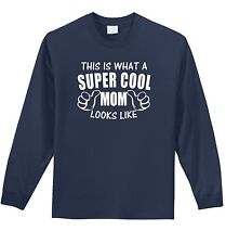 This Is Supercool Mom Looks Like Funny Mens L/S T Shirt Mothers Day Gift Tee Z1