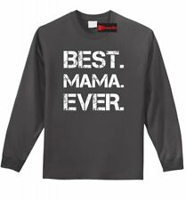Best Mama Ever Long Sleeve T Shirt Cute Mother's Day Gift New Mom Tee Shirt Z1