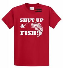 Shut Up & Fish T Shirt Funny Country Song Tee Redneck Fishing Dad Gift Tee