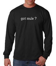 Got Mule? Cotton Long Sleeve T-Shirt Tee