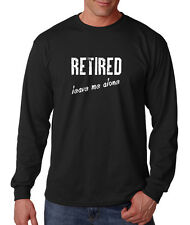 Retired Leave Me Alone Career Cotton Long Sleeve T-Shirt Tee