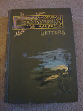 antique book - LORD BYRON LETTERS - 1887 walter scott london