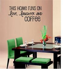 THIS HOME RUNS ON LOVE LAUGHTER AND COFFEE VINYL DECAL WALL LETTERS HOME DECOR